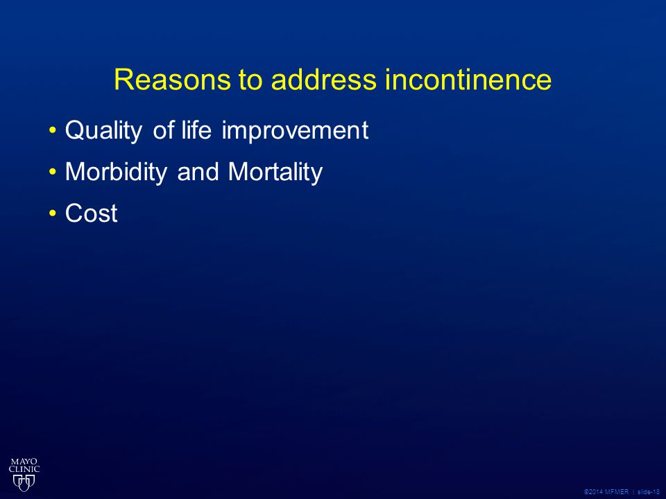 Reasons to address incontinence
