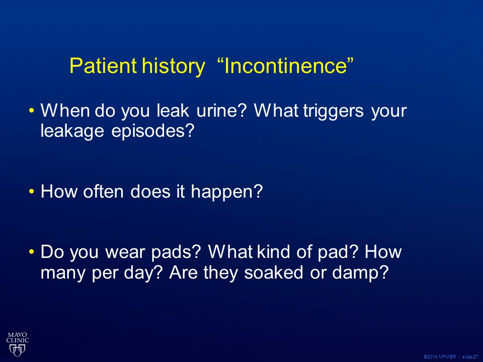 Patient history Incontinence