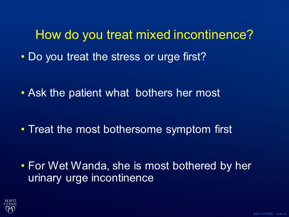 How do you treat mixed incontinence