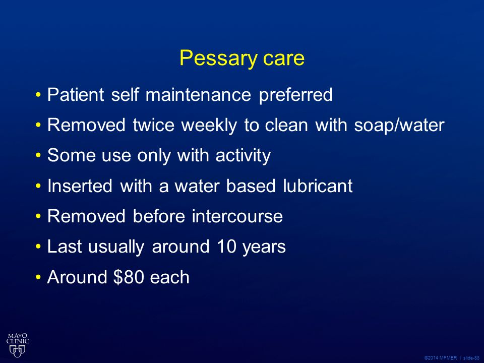 Pessary care Patient self maintenance preferred