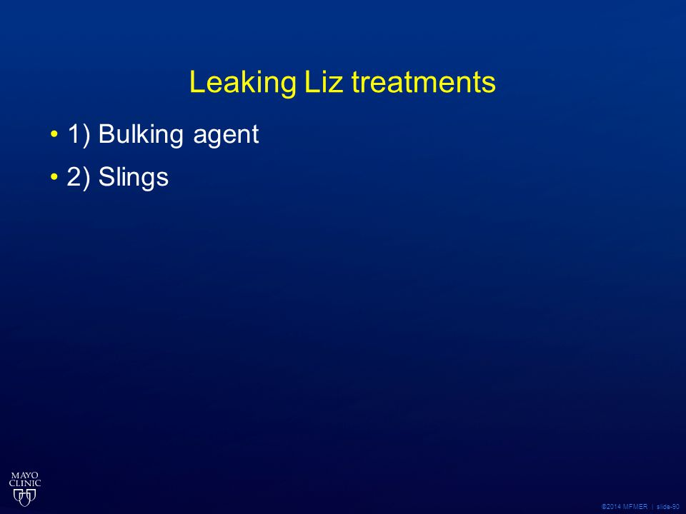 Leaking Liz treatments