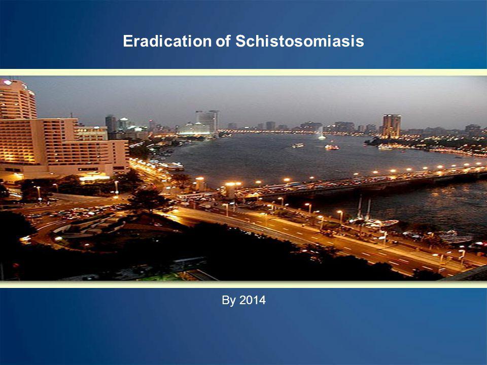 Eradication of Schistosomiasis