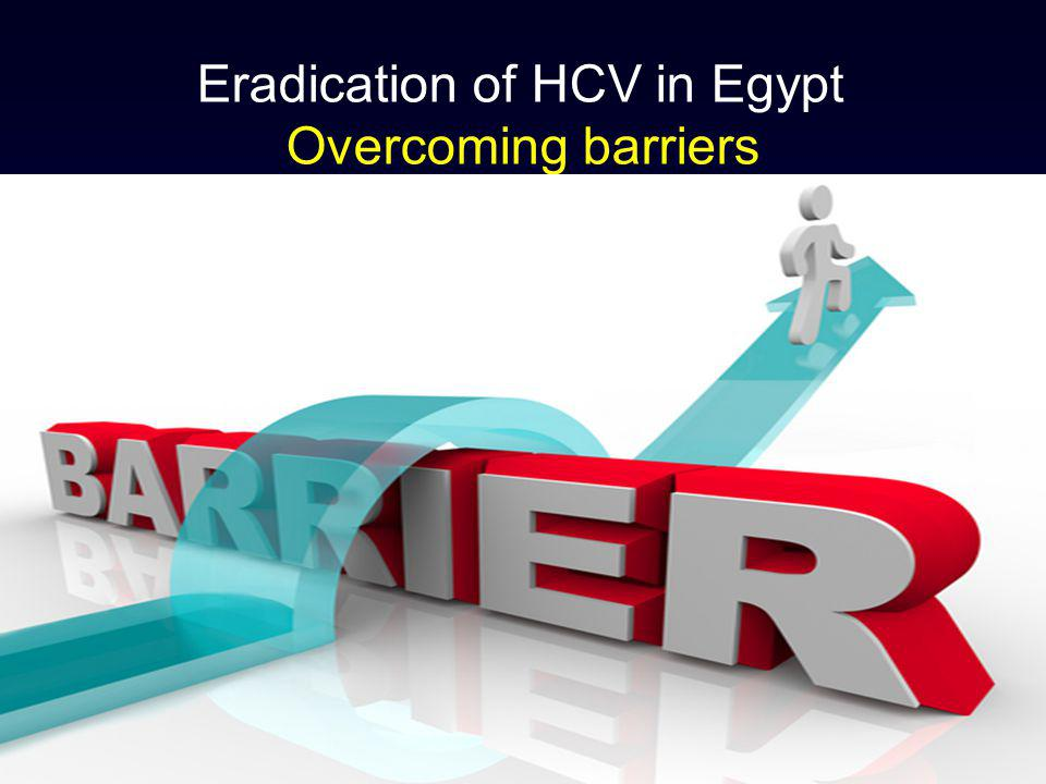 Eradication of HCV in Egypt Overcoming barriers