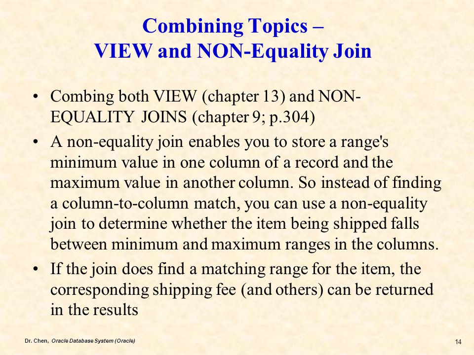 Combining Topics – VIEW and NON-Equality Join