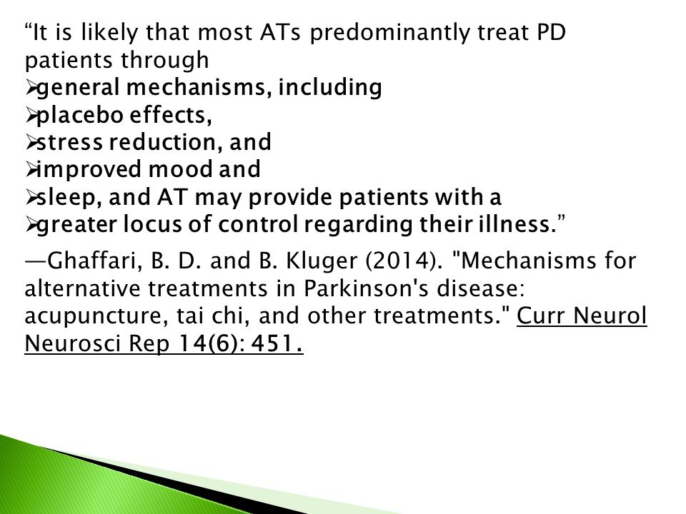 It is likely that most ATs predominantly treat PD patients through