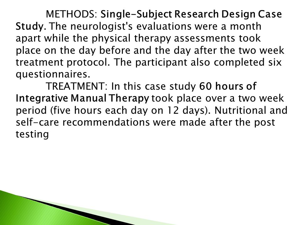 METHODS: Single-Subject Research Design Case Study