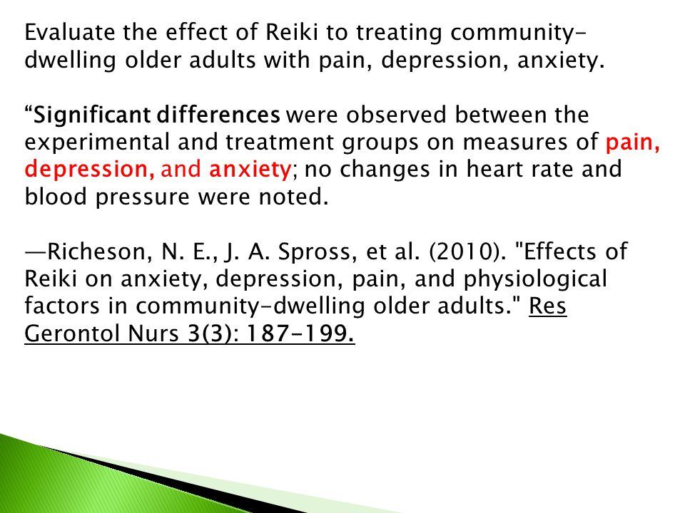 Evaluate the effect of Reiki to treating community-dwelling older adults with pain, depression, anxiety.