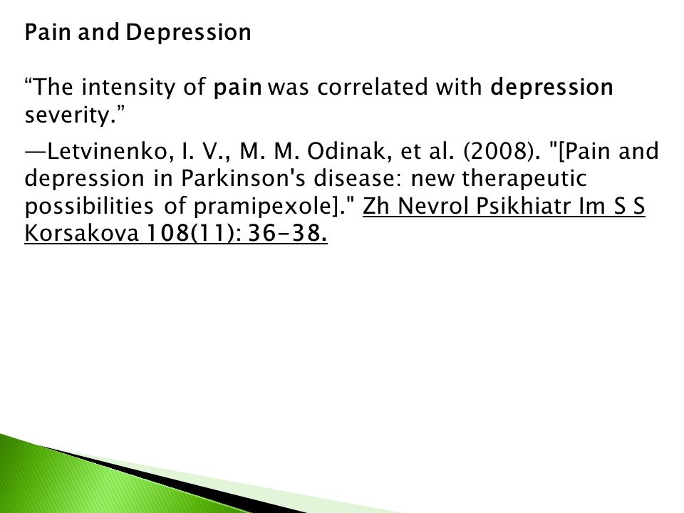 Pain and Depression The intensity of pain was correlated with depression severity.