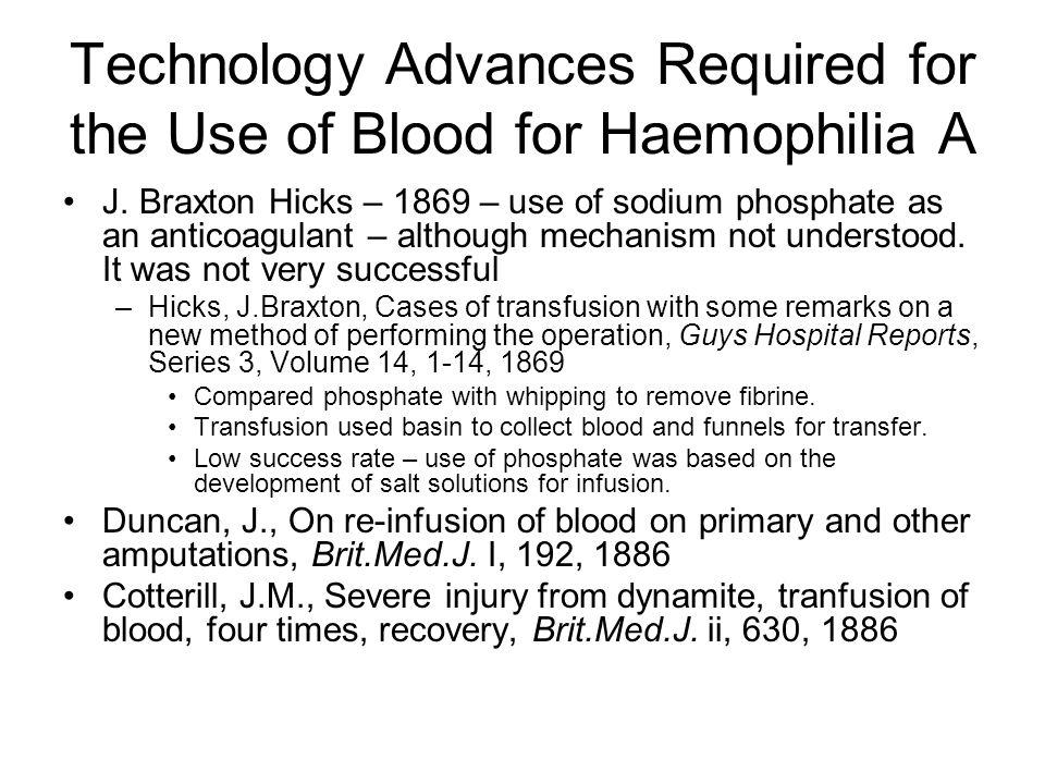 Technology Advances Required for the Use of Blood for Haemophilia A