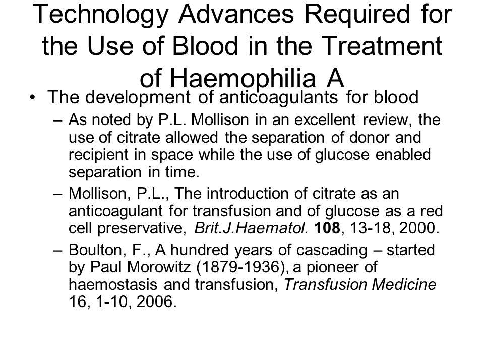 Technology Advances Required for the Use of Blood in the Treatment of Haemophilia A
