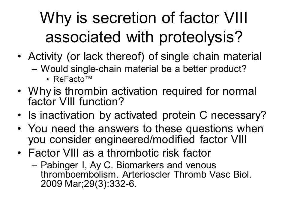 Why is secretion of factor VIII associated with proteolysis