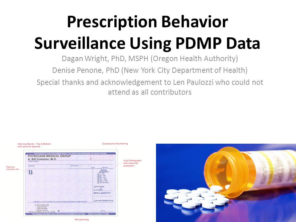 Prescription Behavior Surveillance Using PDMP Data