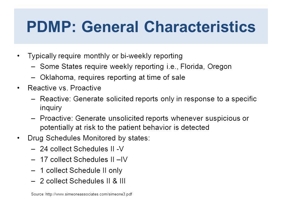 PDMP: General Characteristics