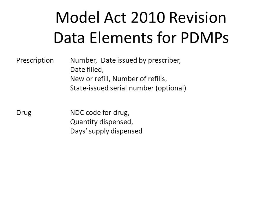 Model Act 2010 Revision Data Elements for PDMPs