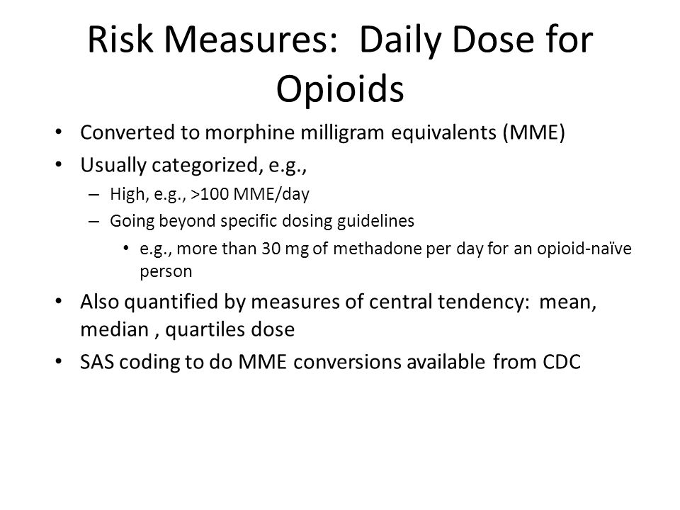 Risk Measures: Daily Dose for Opioids