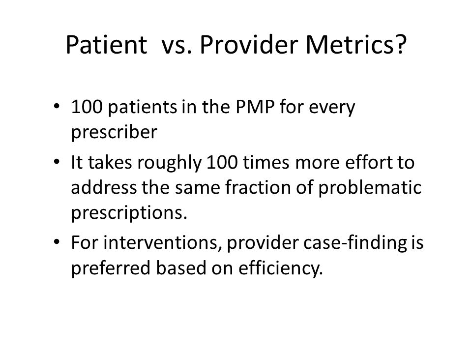 Patient vs. Provider Metrics