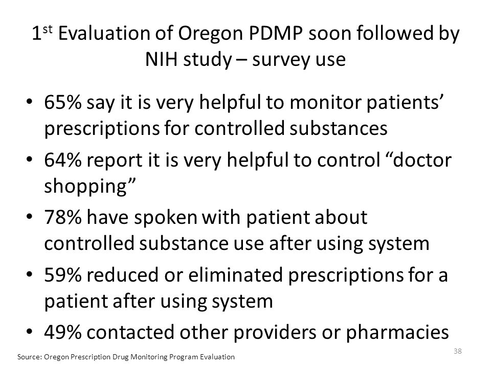 1st Evaluation of Oregon PDMP soon followed by NIH study – survey use