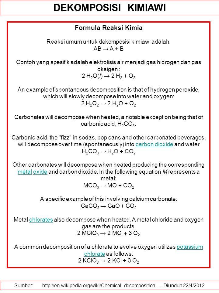 DEKOMPOSISI KIMIAWI Formula Reaksi Kimia