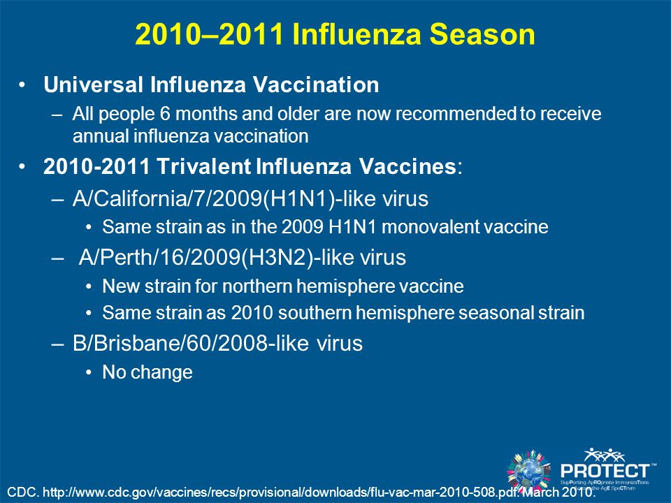 2010–2011 Influenza Season Universal Influenza Vaccination