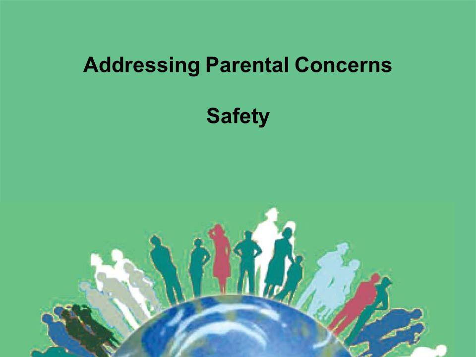 Addressing Parental Concerns Safety