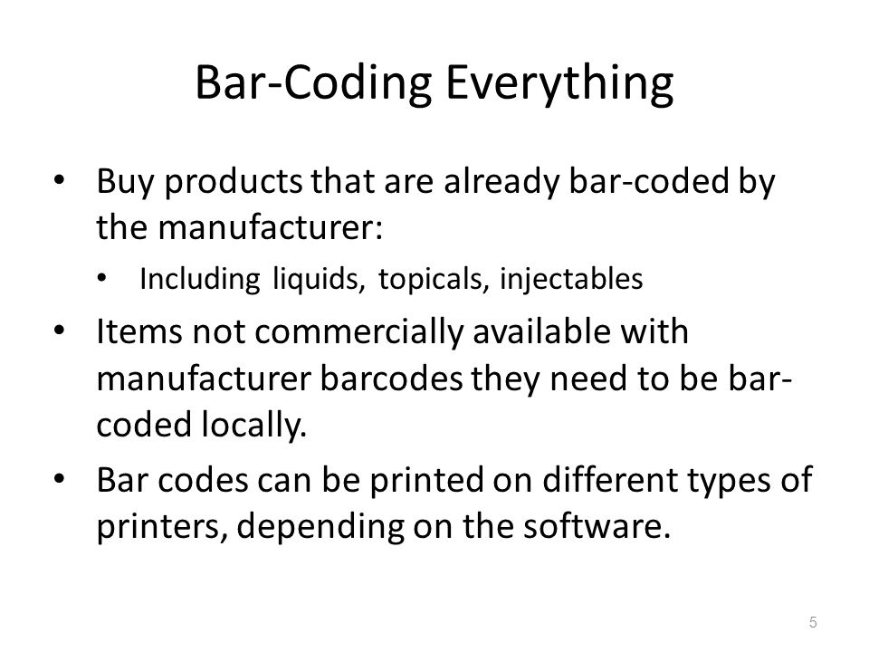 Bar-Coding Everything