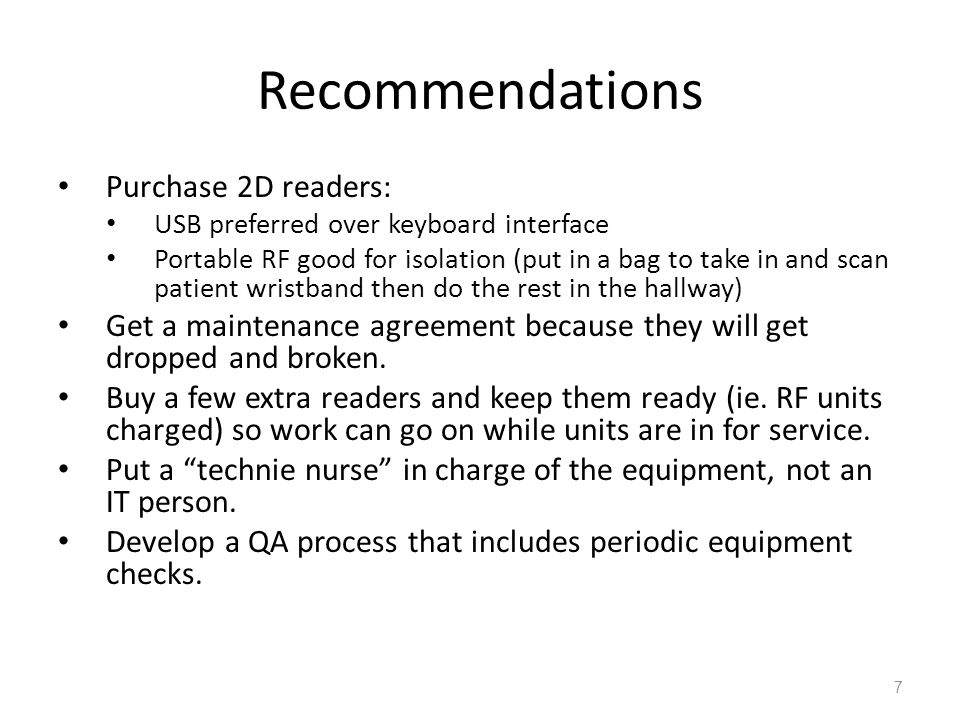 Recommendations Purchase 2D readers: