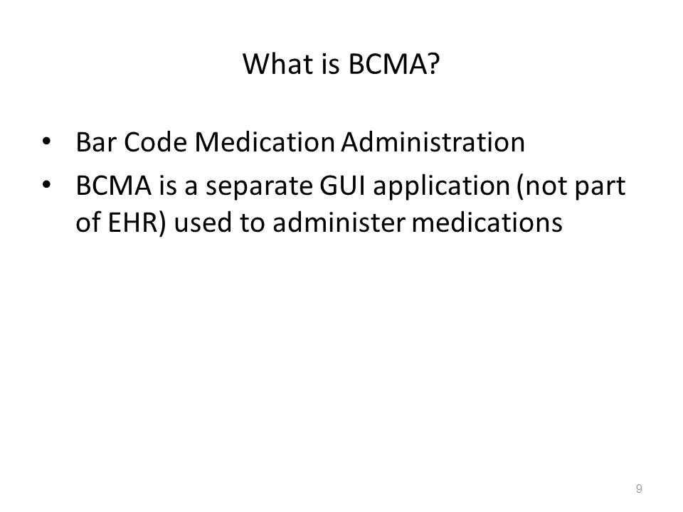 What is BCMA Bar Code Medication Administration