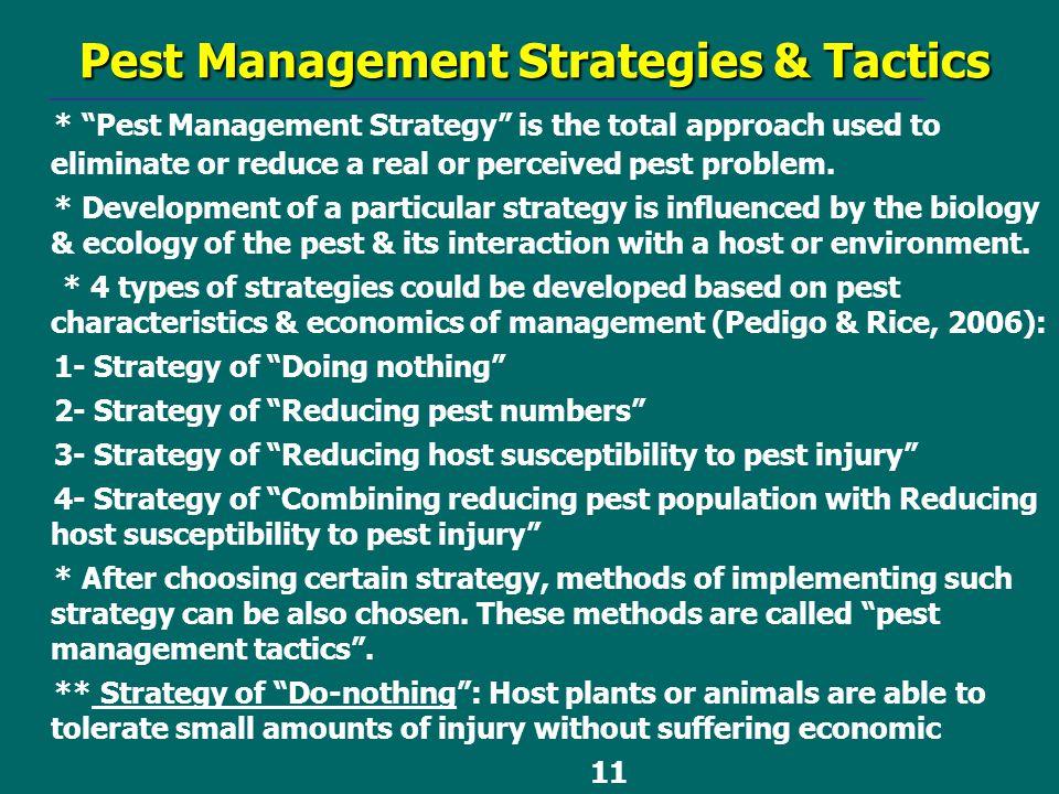 Pest Management Strategies & Tactics