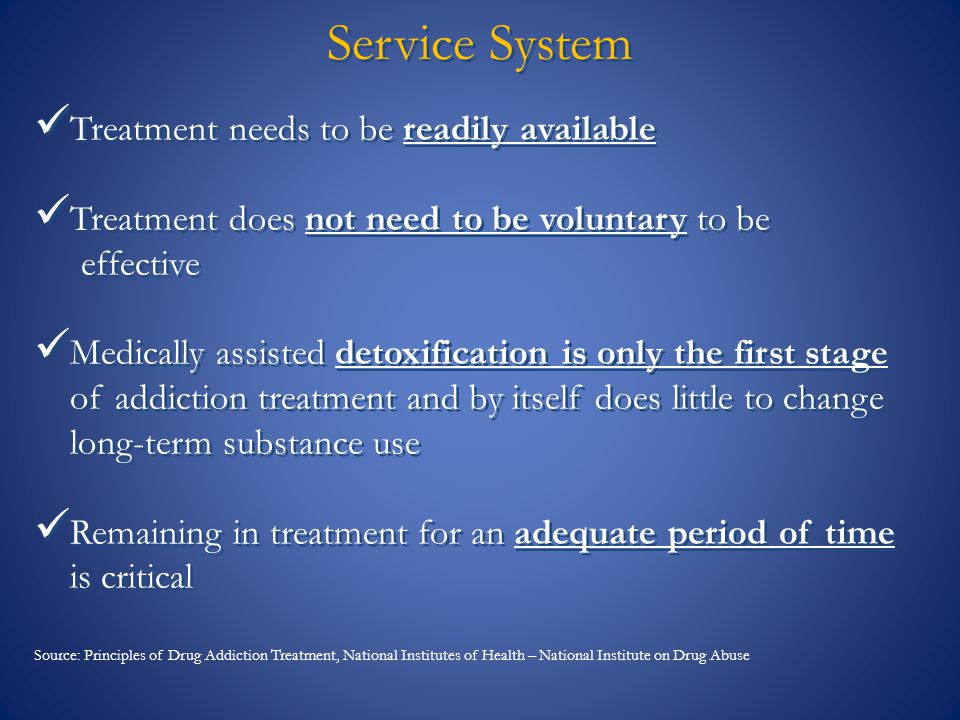 Service System Treatment needs to be readily available