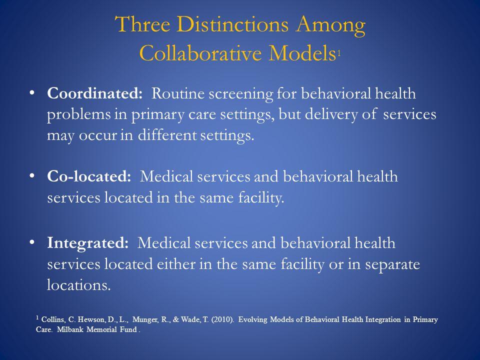 Three Distinctions Among Collaborative Models1