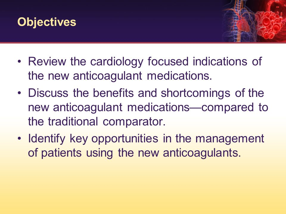 anticoagulant medications Antiplatelet and anticoagulant therapies are at the heart of preventing recurrent strokes although neither antiplatelet nor anticoagulant drugs can break up a clot (that's a job for tpa and other clot busters being tested), both types of drugs are effective in keeping a clot from forming or.