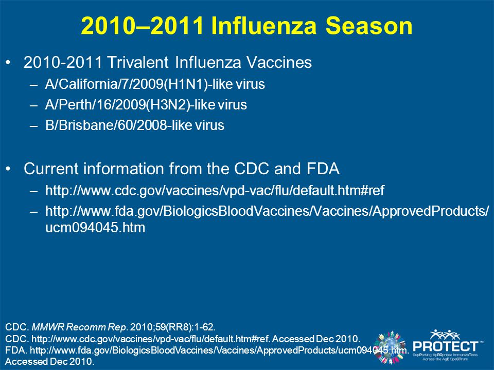2010–2011 Influenza Season 2010-2011 Trivalent Influenza Vaccines