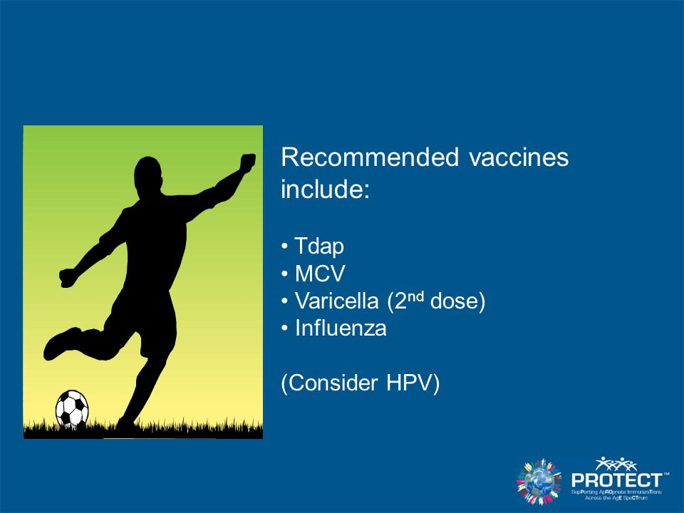 Recommended vaccines include: