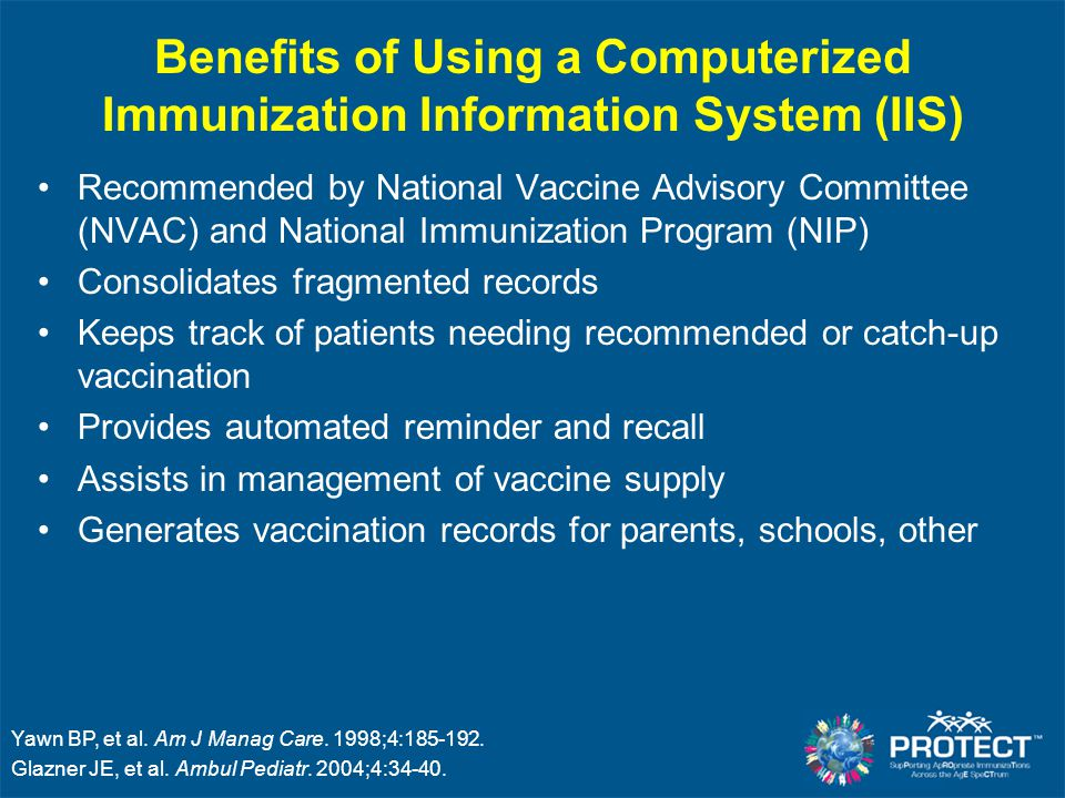 Benefits of Using a Computerized Immunization Information System (IIS)