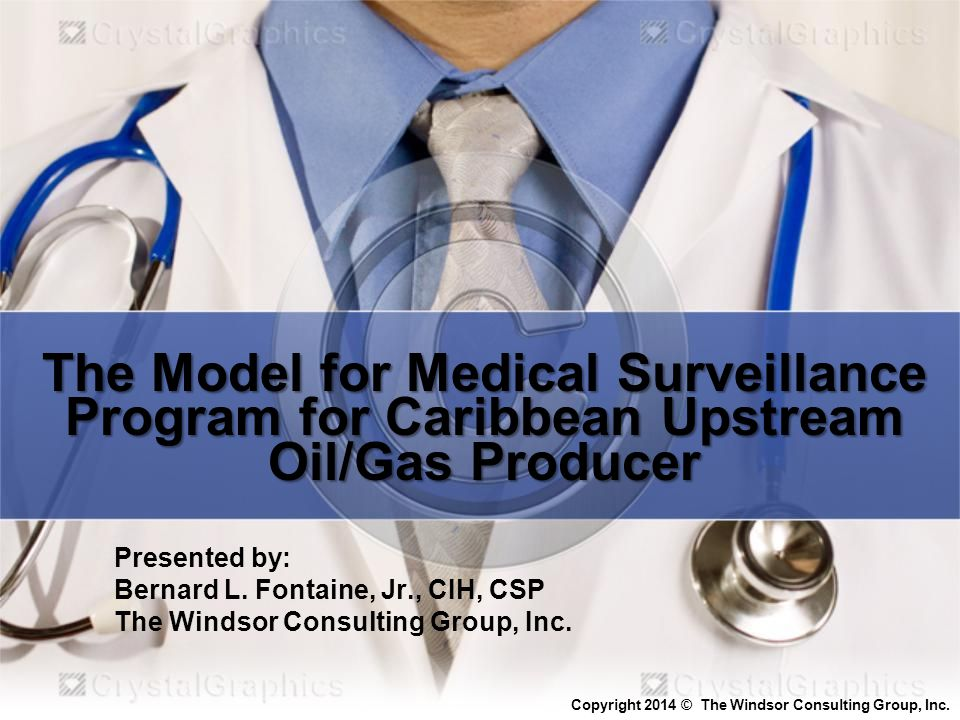 The Model for Medical Surveillance Program for Caribbean Upstream Oil/Gas Producer