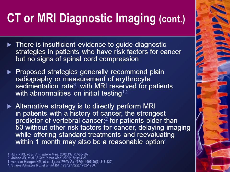 CT or MRI Diagnostic Imaging (cont.)