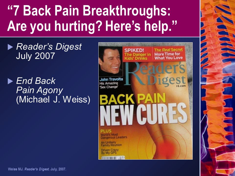 7 Back Pain Breakthroughs: Are you hurting Here's help.