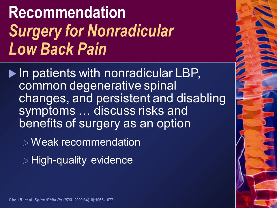 Recommendation Surgery for Nonradicular Low Back Pain