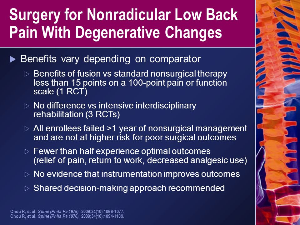 Surgery for Nonradicular Low Back Pain With Degenerative Changes