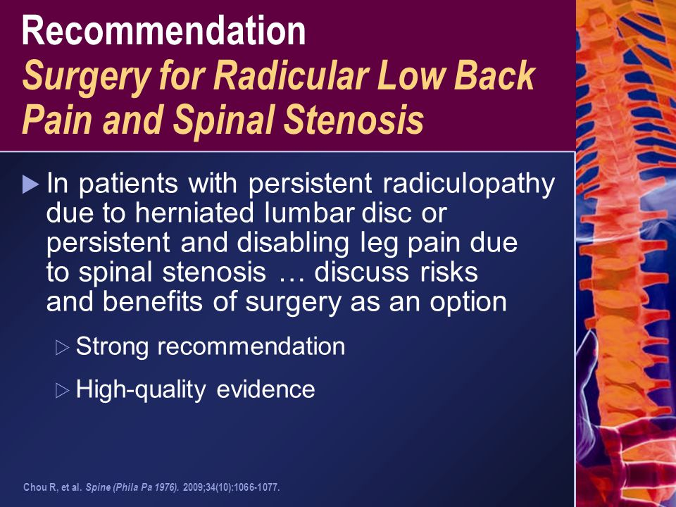 Recommendation Surgery for Radicular Low Back Pain and Spinal Stenosis