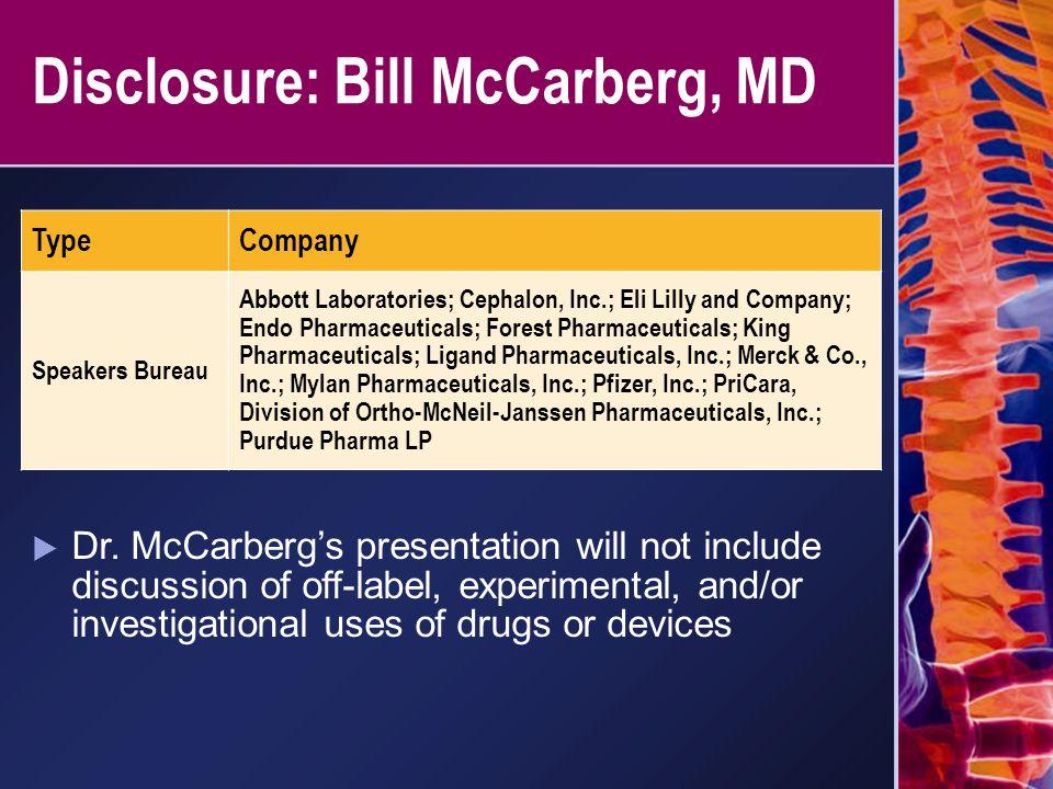 Disclosure: Bill McCarberg, MD