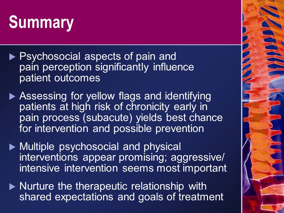 Summary Psychosocial aspects of pain and pain perception significantly influence patient outcomes.
