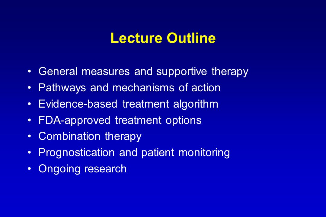 Lecture Outline General measures and supportive therapy