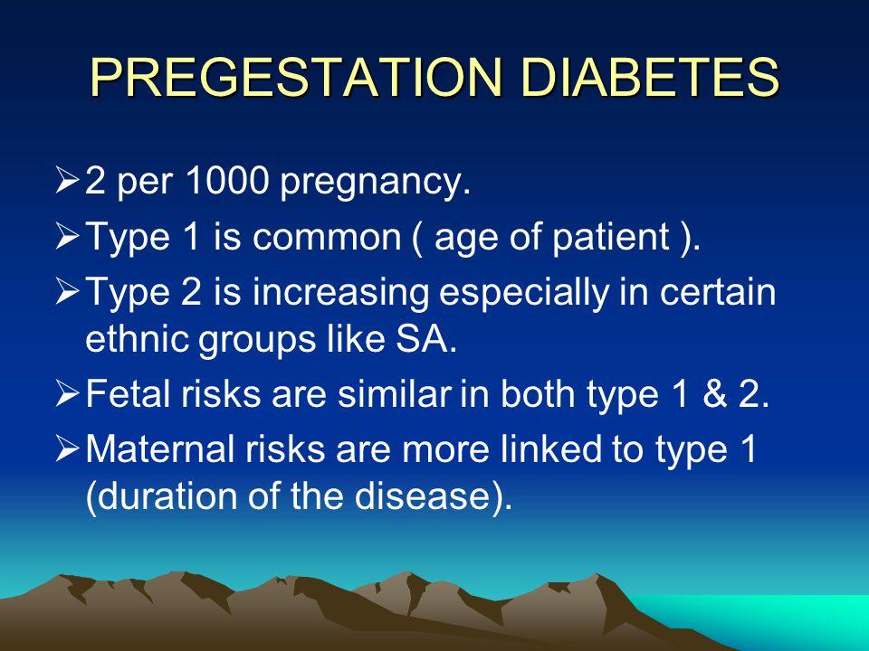PREGESTATION DIABETES