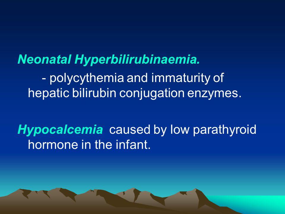 Neonatal Hyperbilirubinaemia.