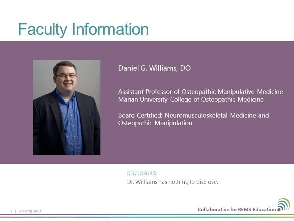 Faculty Information Daniel G. Williams, DO