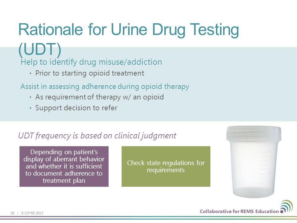 Rationale for Urine Drug Testing (UDT)