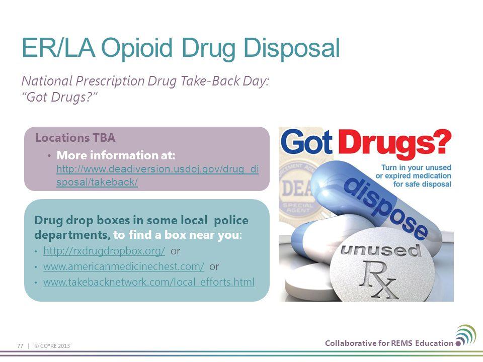 ER/LA Opioid Drug Disposal