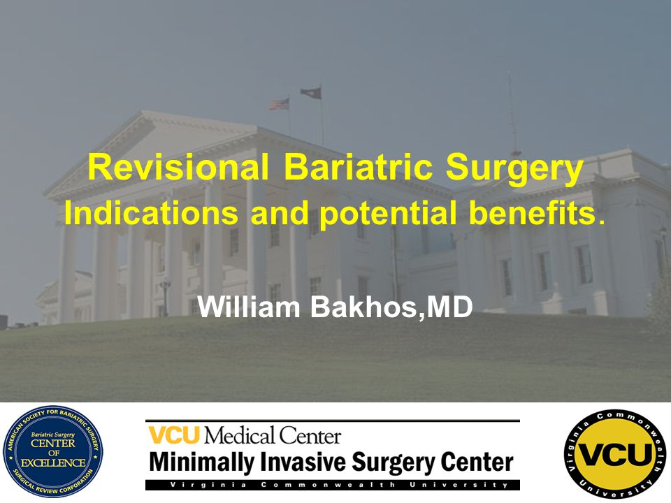 Revisional Bariatric Surgery Indications and potential benefits.
