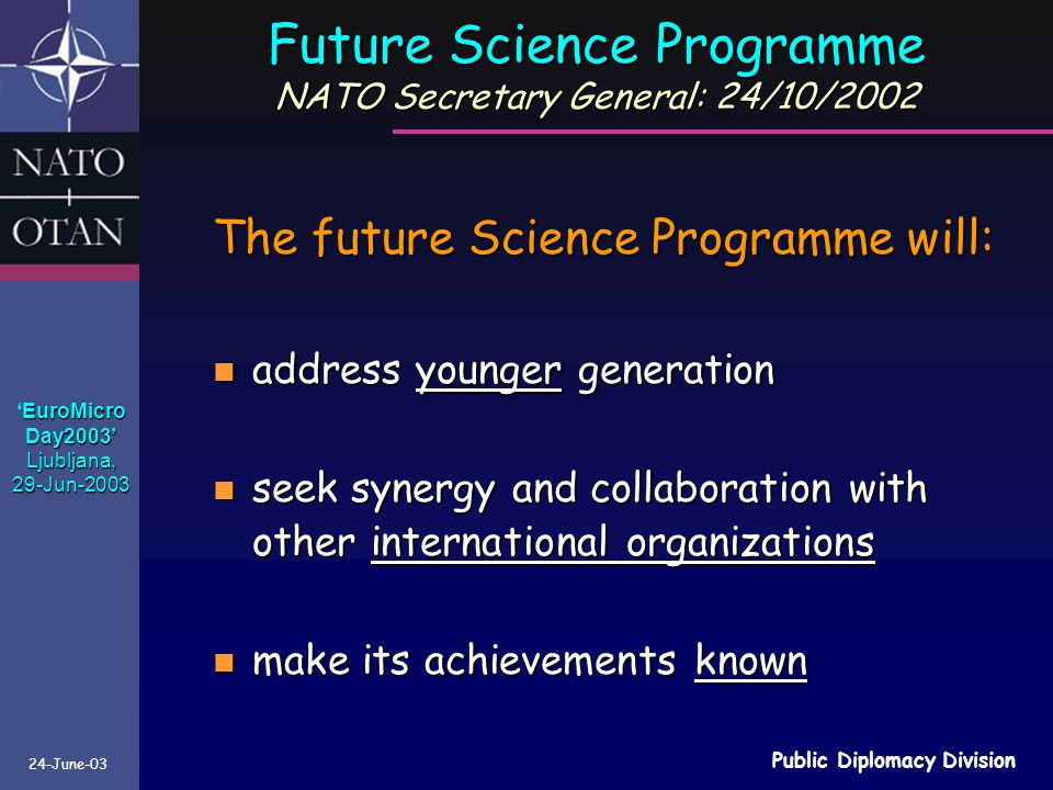 Future Science Programme NATO Secretary General: 24/10/2002
